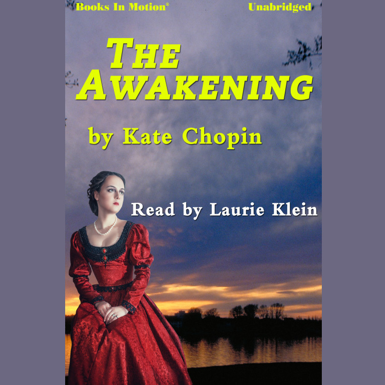 in search for freedom in the awakening by kate chopin Kate chopin (1850–1904) is an american writer best known for her stories about the inner lives of sensitive, daring women her novel the awakening and her short stories are read today in countries around the world, and she is widely recognized as one of america's essential authors.