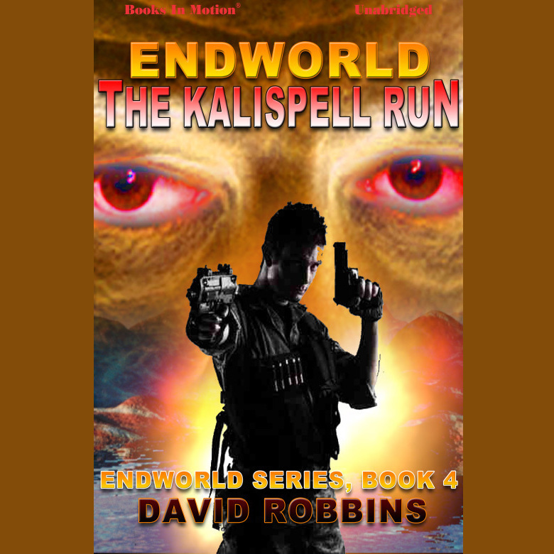 Printable The Endworld: Kalispell Run Audiobook Cover Art