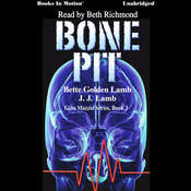 Bone Pit Audiobook, by Bette Golden Lamb