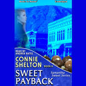 Sweet Payback Audiobook, by Connie Shelton