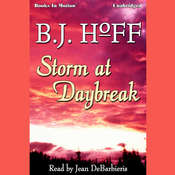 Storm At Daybreak Audiobook, by B.J. Hoff