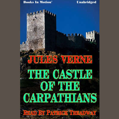 The Castle of The Carpathians Audiobook, by Jules Verne