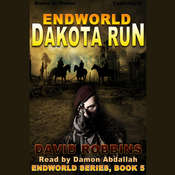 Endworld: Dakota Run Audiobook, by David Robbins