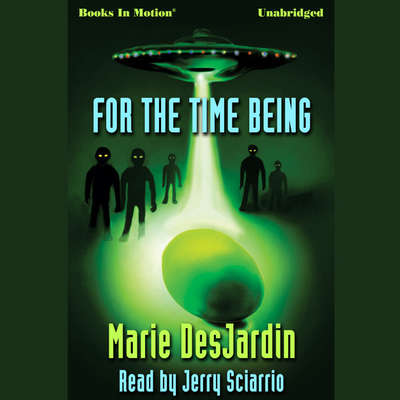 For The Time Being Audiobook, by Marie Desjardin