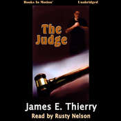 The Judge Audiobook, by James E Thierry