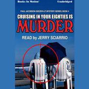 Cruising in Your Eighties is Murder Audiobook, by Mike Befeler