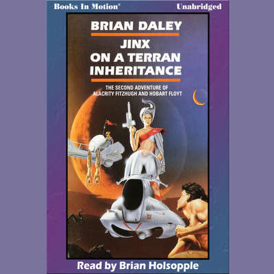 Jinx On A Terran Inheritance Audiobook, by Brian Daley