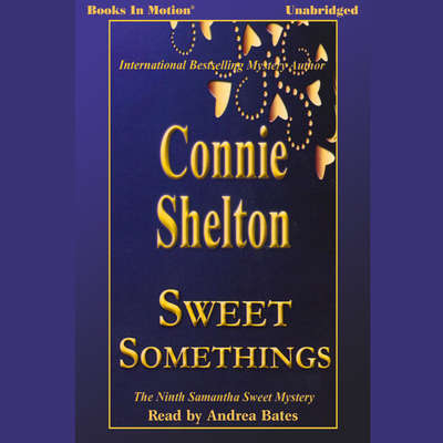 Sweet Somethings Audiobook, by Connie Shelton