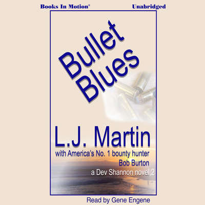 Bullet Blues Audiobook, by Larry Jay Martin & Bob Burton