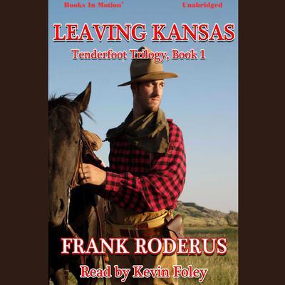 Leaving Kansas Audiobook, by Frank Roderus