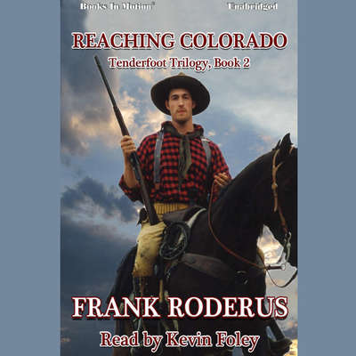 Reaching Colorado Audiobook, by Frank Roderus