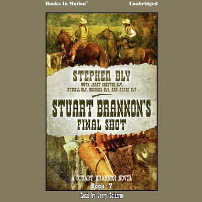 Stuart Brannon's Final Shot Audiobook, by