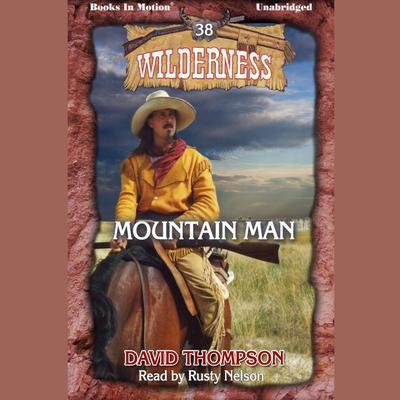 Mountain Man Audiobook, by David Thompson