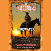 Firewater Audiobook, by David Thompson