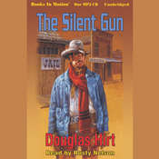 The Silent Gun Audiobook, by Douglas Hirt