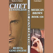 Mexican Brown Audiobook, by Chet Cunningham