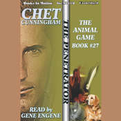 The Animal Game Audiobook, by Chet Cunningham