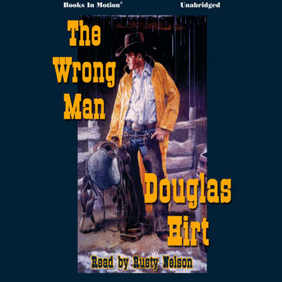 The Wrong Man Audiobook, by Douglas Hirt