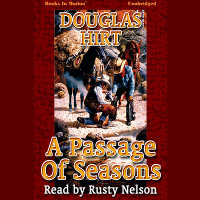 A Passage of Seasons Audiobook, by Douglas Hirt