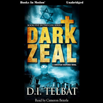 Dark Zeal Audiobook, by D. I. Telbat