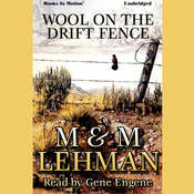 Wool on the Drift Fence Audiobook, by M & M Lehman