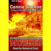 Buried Secrets Can be Murder Audiobook, by Connie Shelton