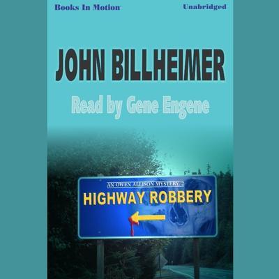 Highway Robbery Audiobook, by John Billheimer