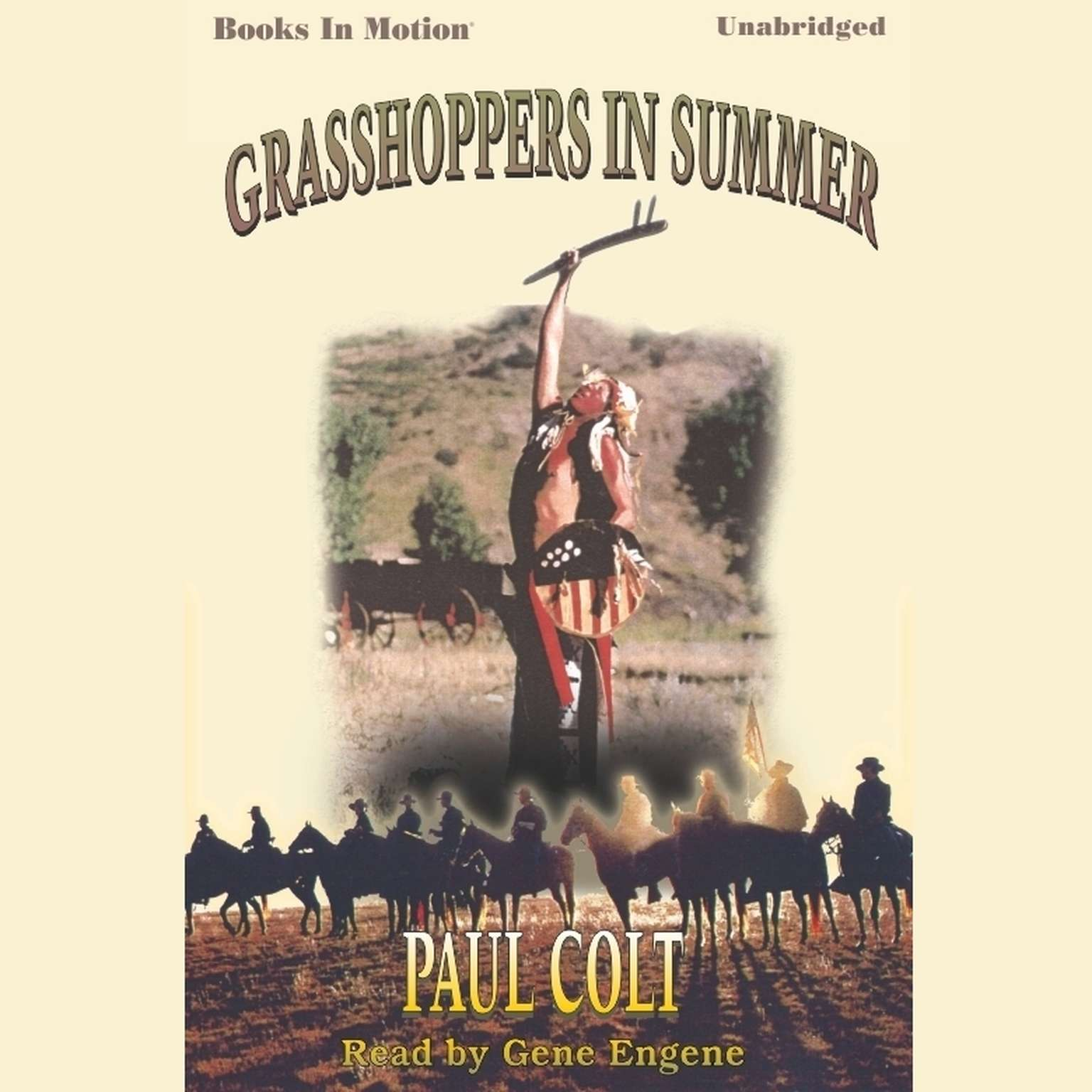 Grasshoppers In Summer Audiobook, by Paul Colt