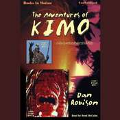 The Adventures Of Kimo Audiobook, by Dan Robison