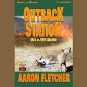 Outback Station Audiobook, by Aaron Fletcher