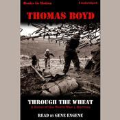 Through The Wheat Audiobook, by Thomas Boyd