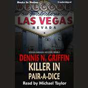 Killer In Pair-A-Dice Audiobook, by Dennis N. Griffin