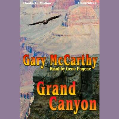 Grand Canyon Audiobook, by Gary McCarthy