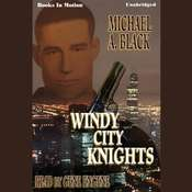 Windy City Knights Audiobook, by Michael A. Black