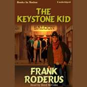 The Keystone Kid Audiobook, by Frank Roderus
