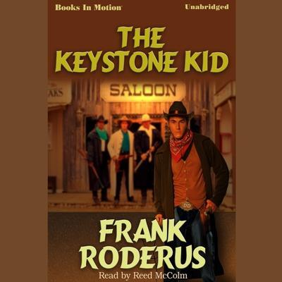 The Keystone Kid Audiobook, by Frank Roderus