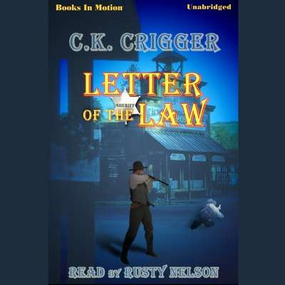 Letter Of The Law Audiobook, by C. K. Crigger