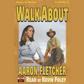 Walk About Audiobook, by Aaron Fletcher