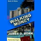 Walking Money Audiobook, by James O. Born