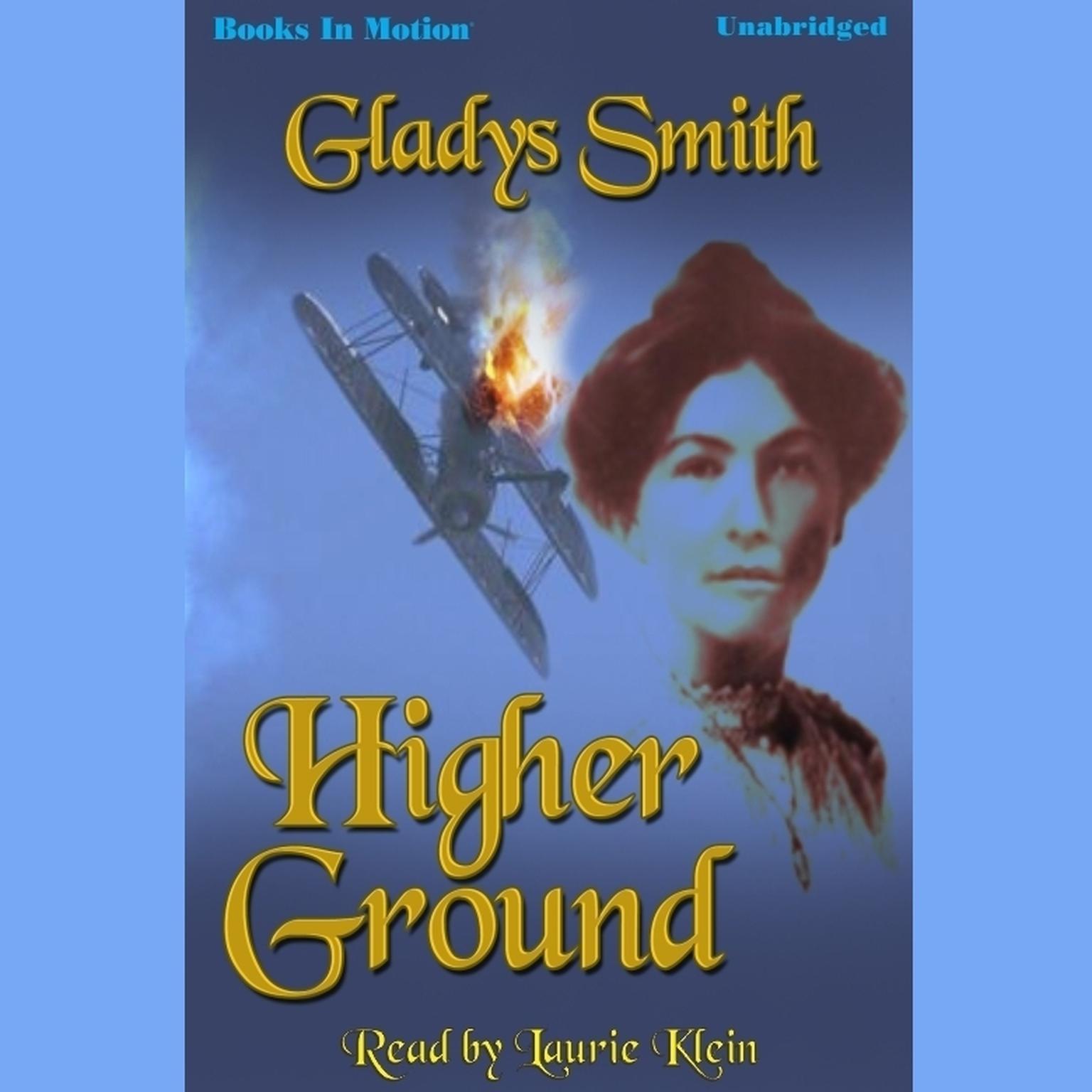Higher Ground Audiobook, by Gladys Smith