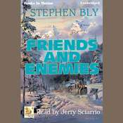 Friends And Enemies Audiobook, by Stephen Bly