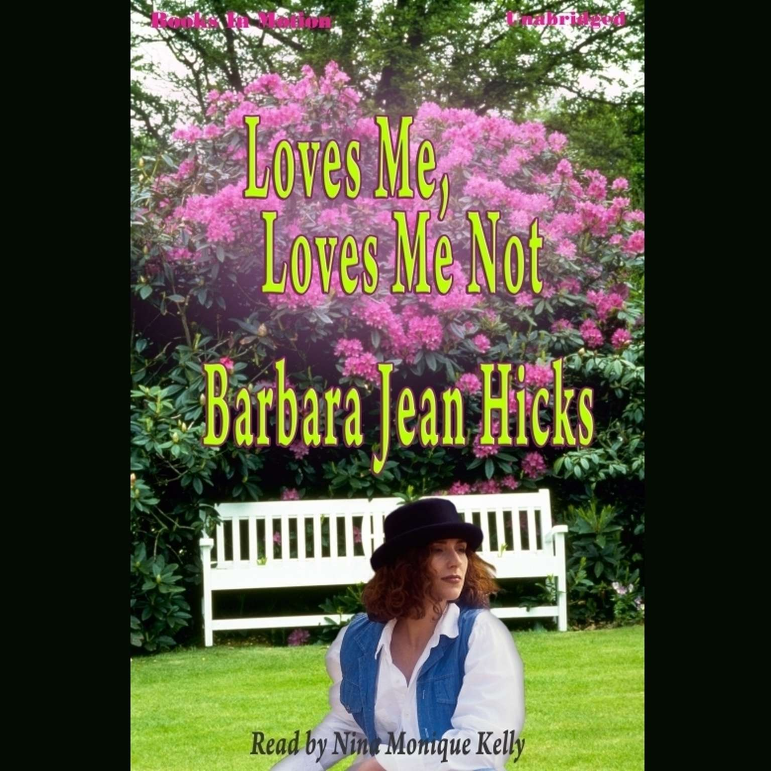 Loves Me, Loves Me Not Audiobook, by Barbara Jean Hicks