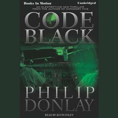 Code Black Audiobook, by Philip Donlay