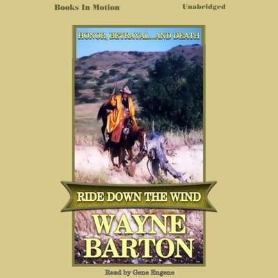 Ride Down The Wind Audiobook, by Wayne Barton