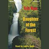 Daughter Of The Forest Audiobook, by Vella Munn