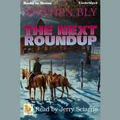 The Next Roundup Audiobook, by Stephen Bly