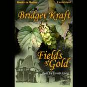 Fields Of Gold Audiobook, by Bridget Kraft
