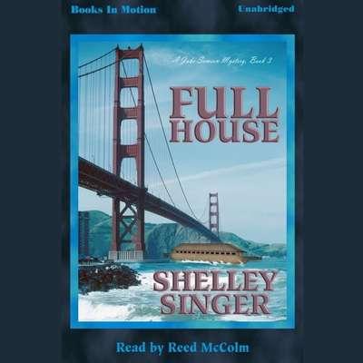 Full House Audiobook, by Shelley Singer