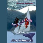 Just Add Salt Audiobook, by Jinx Schwartz
