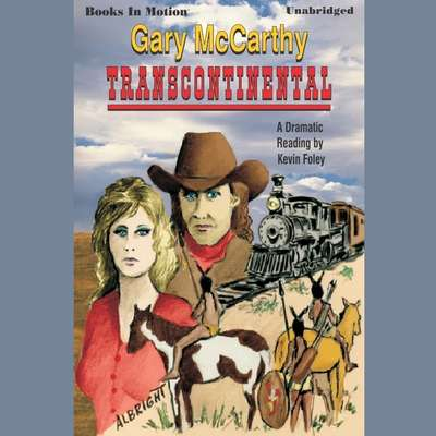 Transcontinental Audiobook, by Gary McCarthy